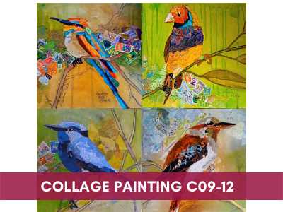 advance painting & media courses - Collage Painting C09 12 - Advance Painting & Media Courses