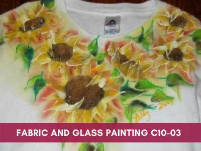 advance painting & media courses - Fabric and Glass Painting C10 03 - Advance Painting & Media Courses