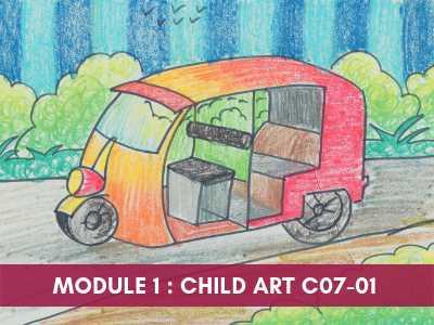 art teacher training courses - Module 1 Child Art C07 01 - Art Teacher Training Courses